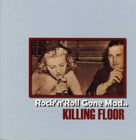Killing Floor - Rock N Roll Gone Mad [Import]