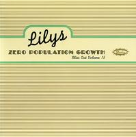 Lilys - Zero Population Growth: Bliss Out Vol.15