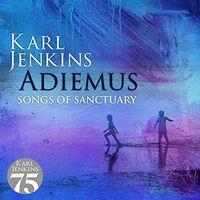 Karl Jenkins - Adiemus Songs Of Sanctuary (Uk)