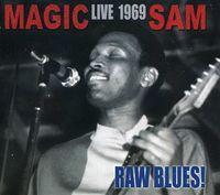 Magic Sam - Raw Blues Live