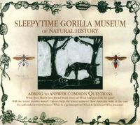 Sleepy Time Gorilla Museum - Of Natural History [Digipak]
