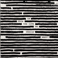 Roger Waters - Is This The Life We Really Want? [LP]