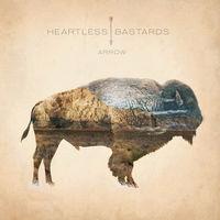 Heartless Bastards - Arrow