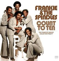Frankie & The Spindles - Count To Ten - Complete Singles Collection 1968-77
