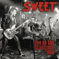 Sweet - Live At The Marquee 1986 [Import]