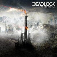 Deadlock - The Re-Arrival