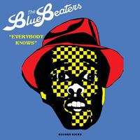 Bluebeaters - Everybody Knows