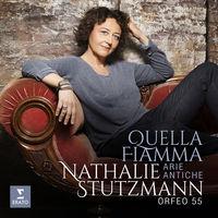 Orfeo 55 / Nathalie Stutzmann - Quella Fiamma