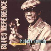 Hubert Sumlin - My Guitar & Me [Import]