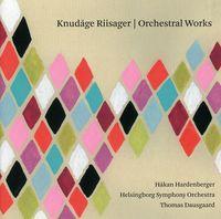 K Riisager - Orchestral Works