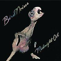 Midnight Oil - Bird Noises (Ogv) (Rmst) (Aus)