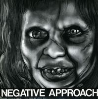 """Negative Approach - 10-song 7"""" EP"""