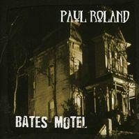 Paul Roland - Bates Motel