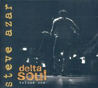 Steve Azar - Delta Soul, Vol. 1