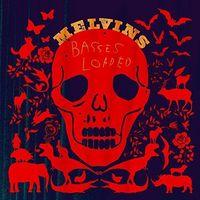 Melvins - Basses Loaded