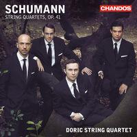 Doric String Quartet - String Quartets Op 41