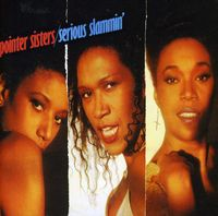 Pointer Sisters - Serious Slammin': Expanded Edition [Import]