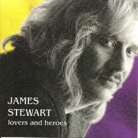 James Stewart - Lovers & Heroes