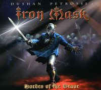 Iron Mask - Hordes Of The Brave [Limited Edition] [Reissue] [Digipak]