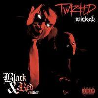 Twiztid - W.I.C.K.E.D. (10Th Anniversary Black And Red Edition)
