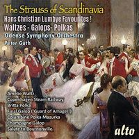 Odense Symphony Orchestra - The Strauss Of Scandinavia; Hans Christian Lumbye Favourites! Waltzes, Galops And Polkas