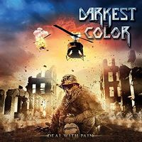 Darkest Color - Deal With Pain (Uk)