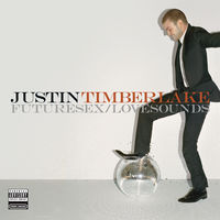 Justin Timberlake - Futuresex/Love Sounds