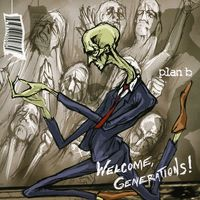 Plan B - Welcome Generations!