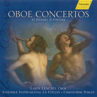LAJOS LENCSES - Oboe Concertos Of Handel & Forster