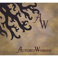 Alteredworship - Alteredworship