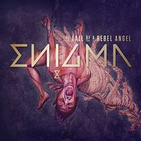 Enigma - The Fall Of A Rebel Angel [Import Deluxe]