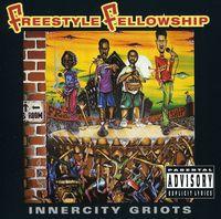 Freestyle Fellowship - Inner City Groits