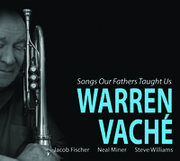 Warren Vache - Songs Our Fathers Taught Us