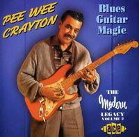 Pee Crayton Wee - Blues Guitar Magic [Import]