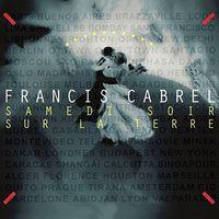 Francis Cabrel - Samedi Soir Sur La Terre (Ger)