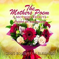 James Stewart - The Mothers Poem: God's Bouquet Of Blessings