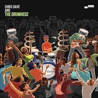 Chris Dave - Chris Dave & The Drumhedz