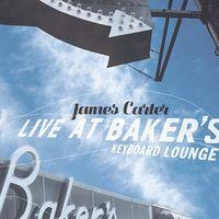 James Carter - Live At Baker's Keyboard Lounge