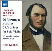 Reto Kuppel - David: 6 Caprices & 20 Virtuoso Studies (Based On Moscheles, 24 Studies, Op. 70)