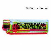 Joe Strummer - Global a Go-Go