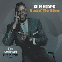 Slim Harpo - Buzzin the Blues