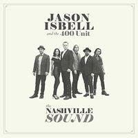 Jason Isbell - The Nashville Sound