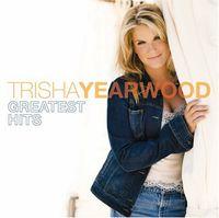 Trisha Yearwood - Greatest Hits