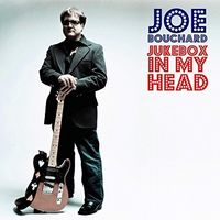 Joe Bouchard - Jukebox In My Head