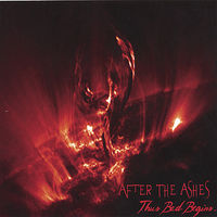 After The Ashes - Thus Bad Begins