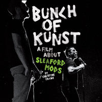 Sleaford Mods - Bunch Of Kunst Documentary (W/Dvd) (2pk)