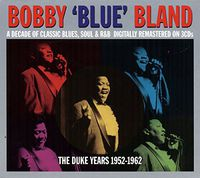 Bobby Bland Blue - Duke Years 52-62