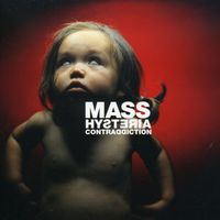 Mass Hysteria - Contraddiction [Import]