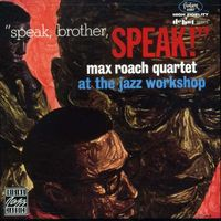 Max Roach - Speak Brother Speak
