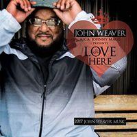 John Weaver - Love Is Here